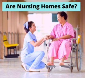 is nursing homes safe